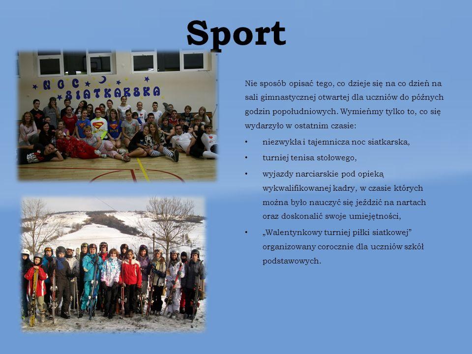 Sport Nie sposób opisać tego, co dzieje się na co dzień na sali gimnastycznej otwartej dla uczniów do późnych godzin popołudniowych.