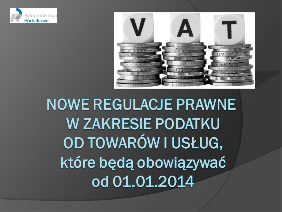 Podstawa opodatkowania - przepisy przejściowe Zgodnie z ustawą z dnia 8 listopada 2013 r.
