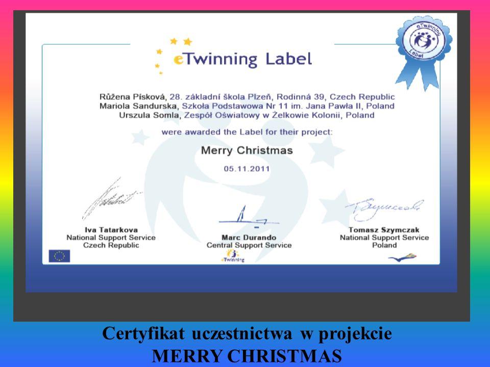 Certyfikat uczestnictwa w projekcie MERRY CHRISTMAS