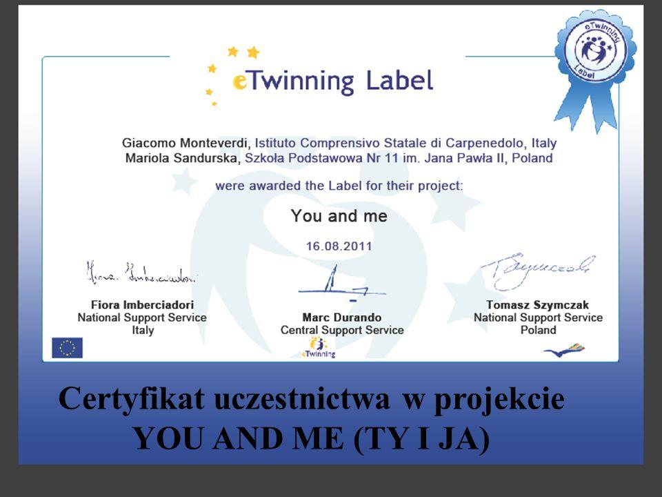 Certyfikat uczestnictwa w projekcie YOU AND ME (TY I JA)
