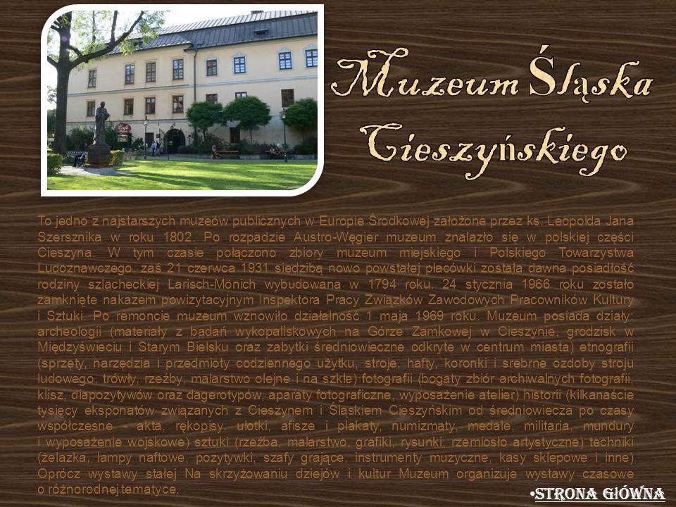 To jedno z najstarszych muzeów publicznych w Europie Środkowej założone przez ks. Leopolda Jana Szersznika w roku 1802. Po rozpadzie Austro-Węgier muz