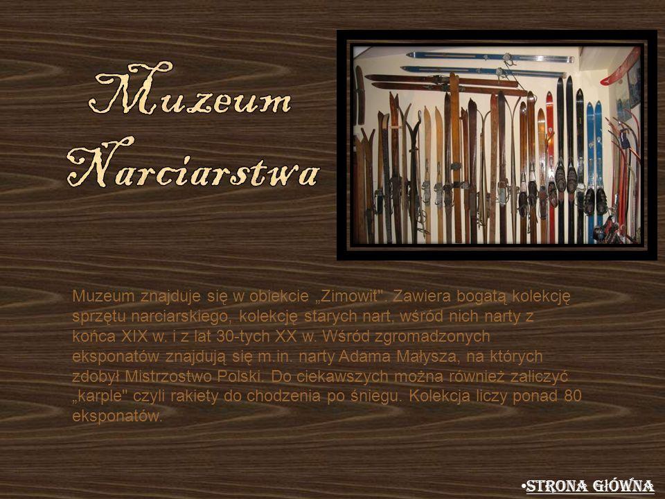 Muzeum znajduje się w obiekcie Zimowit