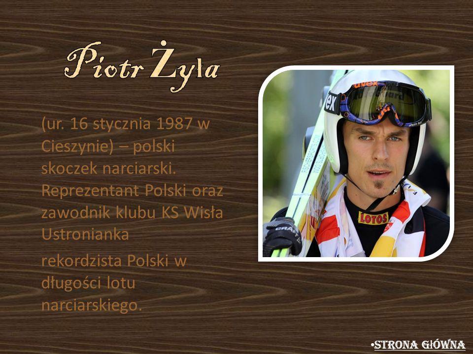 (ur. 16 stycznia 1987 w Cieszynie) – polski skoczek narciarski. Reprezentant Polski oraz zawodnik klubu KS Wisła Ustronianka rekordzista Polski w dług