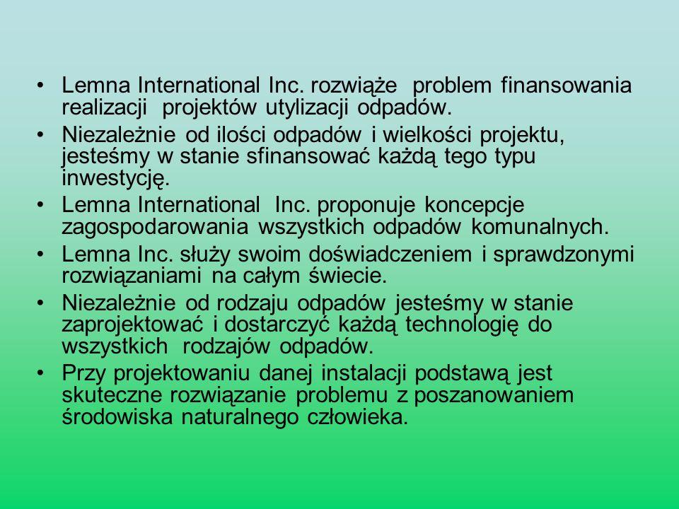 Lemna International Inc. rozwiąże problem finansowania realizacji projektów utylizacji odpadów. Niezależnie od ilości odpadów i wielkości projektu, je