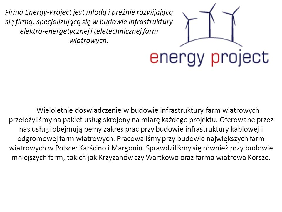 W ostatnim czasie podpisaliśmy umowę na budowę 6500m linii wysokiego napięcia łączącej GPZ Pieńkowo - GPZ Kanin.