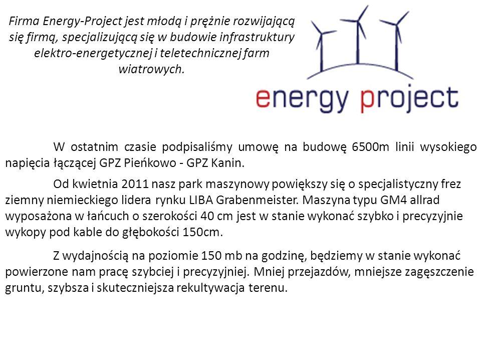 W ostatnim czasie podpisaliśmy umowę na budowę 6500m linii wysokiego napięcia łączącej GPZ Pieńkowo - GPZ Kanin. Od kwietnia 2011 nasz park maszynowy