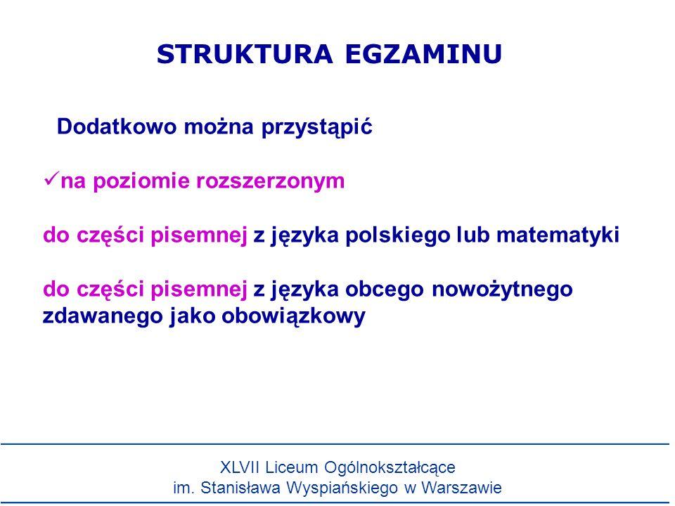 na poziomie rozszerzonym do części pisemnej z języka polskiego lub matematyki do części pisemnej z języka obcego nowożytnego zdawanego jako obowiązkow