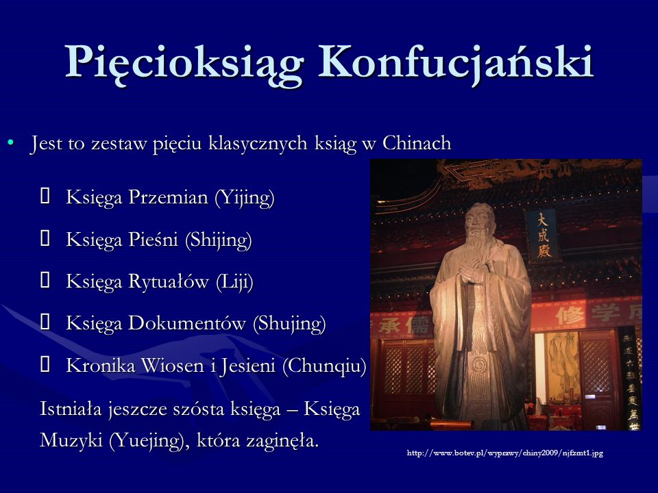 Jest to zestaw pięciu klasycznych ksiąg w ChinachJest to zestaw pięciu klasycznych ksiąg w Chinach Księga Przemian (Yijing) Księga Przemian (Yijing) K