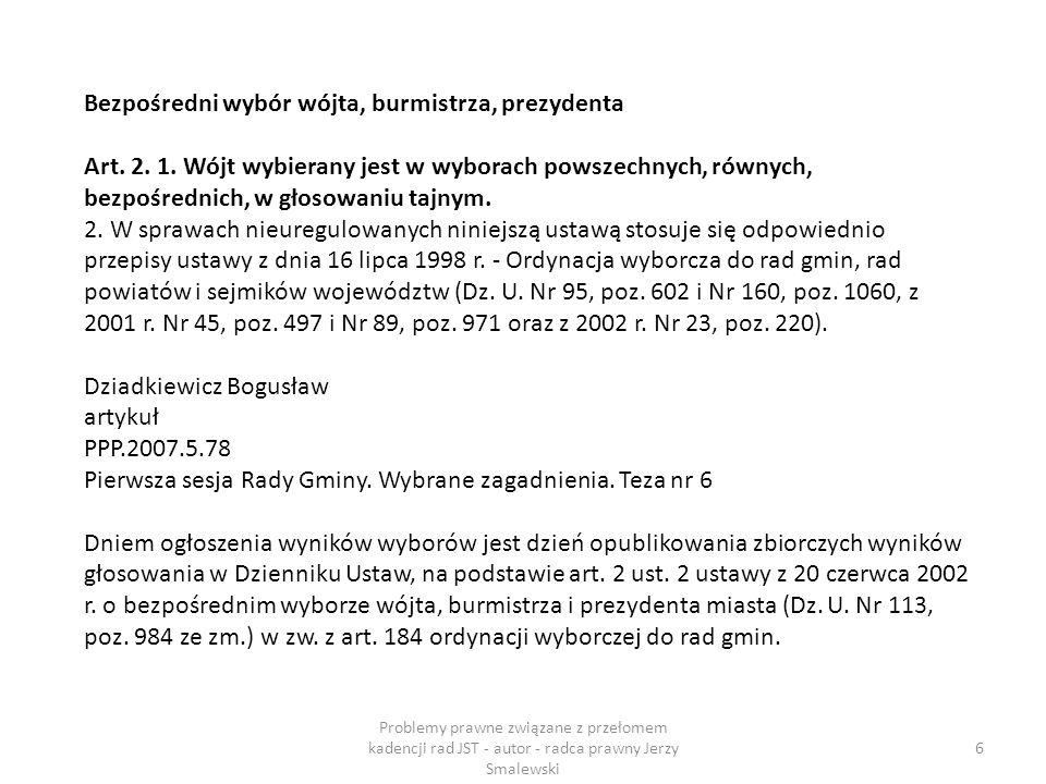 Wybór Przewodniczącego i Wiceprzewodniczącego (-ych) Rady: Art.