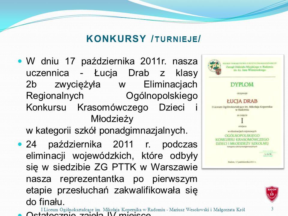 KONKURSY / TURNIEJE / W dniu 17 października 2011r. nasza uczennica - Łucja Drab z klasy 2b zwyciężyła w Eliminacjach Regionalnych Ogólnopolskiego Kon