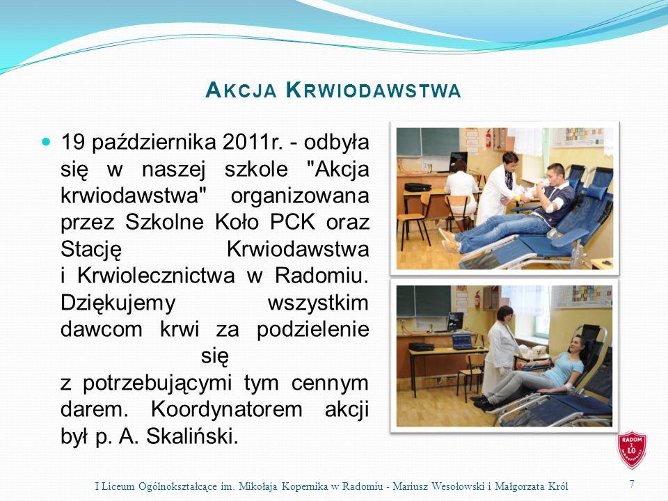 A KCJA K RWIODAWSTWA 19 października 2011r. - odbyła się w naszej szkole