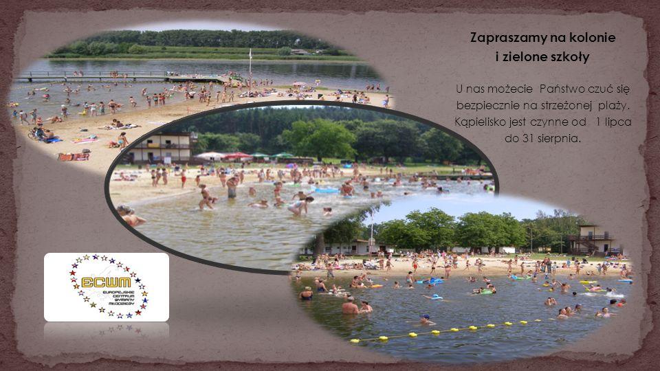 Zapraszamy na kolonie i zielone szkoły U nas możecie Państwo czuć się bezpiecznie na strzeżonej plaży. Kąpielisko jest czynne od 1 lipca do 31 sierpni