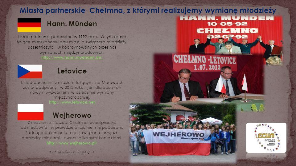Hann. Münden Układ partnerski podpisano w 1992 roku. W tym czasie tysiące mieszkańców obu miast, a zwłaszcza młodzieży, uczestniczyło w koordynowanych