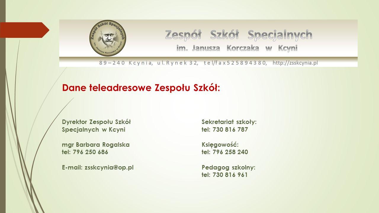 Dane teleadresowe Zespołu Szkół: Dyrektor Zespołu Szkół Specjalnych w Kcyni mgr Barbara Rogalska tel: 796 250 686 E-mail: zsskcynia@op.pl Sekretariat