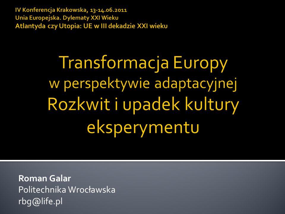 Roman Galar Politechnika Wrocławska rbg@life.pl