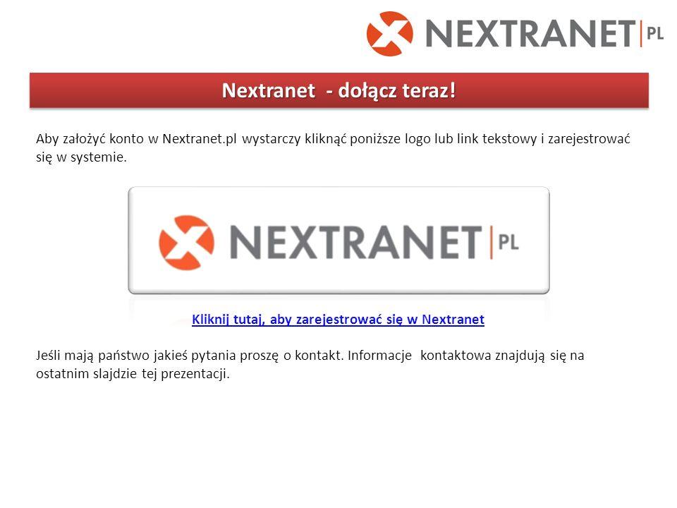 Nextranet - dołącz teraz! Aby założyć konto w Nextranet.pl wystarczy kliknąć poniższe logo lub link tekstowy i zarejestrować się w systemie. Kliknij t