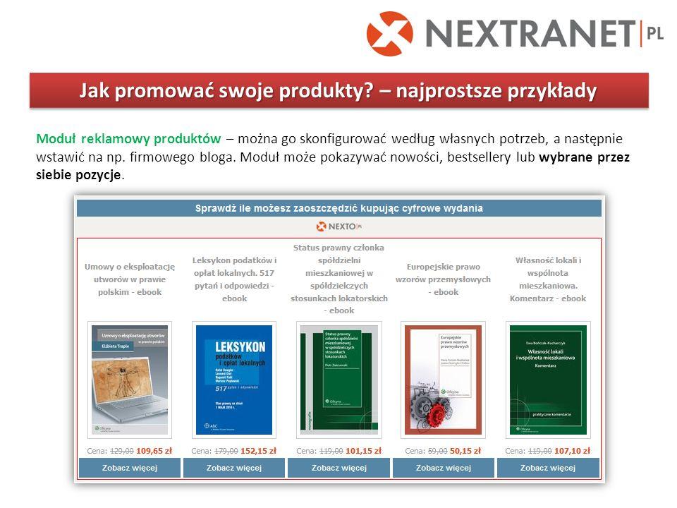 Jak promować swoje produkty? – najprostsze przykłady Moduł reklamowy produktów – można go skonfigurować według własnych potrzeb, a następnie wstawić n