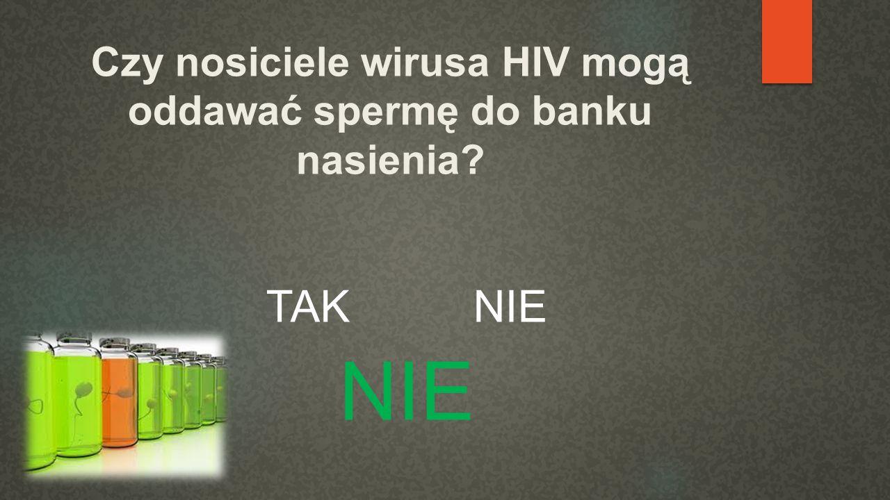 Czy istnieje skuteczny lek na HIV? TAK NIE NIE
