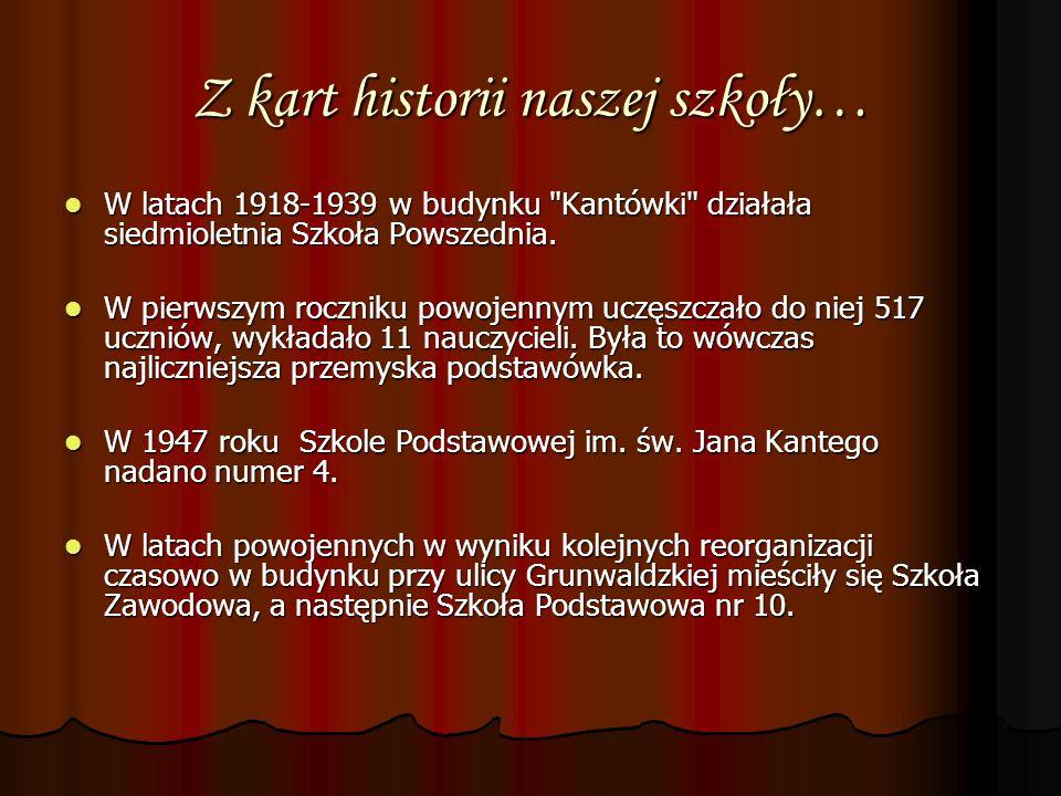 Z kart historii naszej szkoły… Od 1991 w Kantówce zaczął tworzyć się Zespół Szkół Ekologicznych, w skład którego weszły III Liceum Ogólnokształcące i Policealne Studium Ochrony Środowiska.