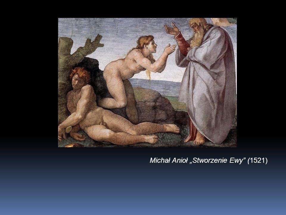 Michał Anioł Stworzenie Ewy (1521)