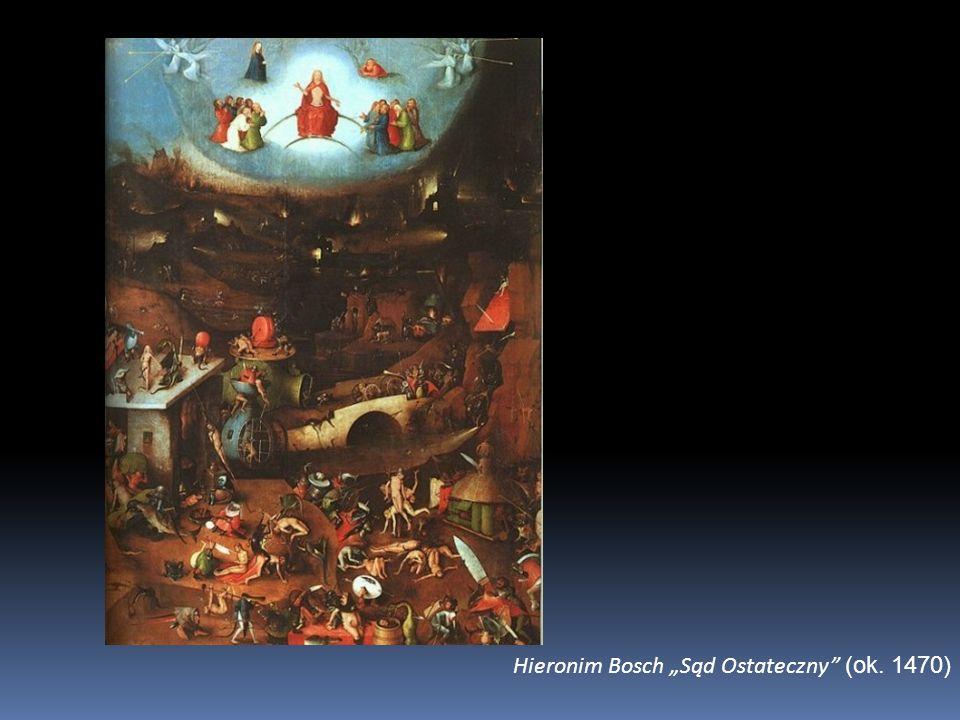 Hieronim Bosch Sąd Ostateczny (ok. 1470)
