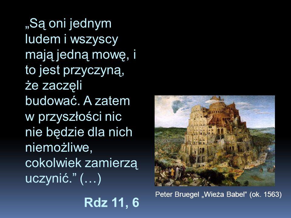 Ludzie zapragnęli zbudować wieżę sięgającą do nieba.