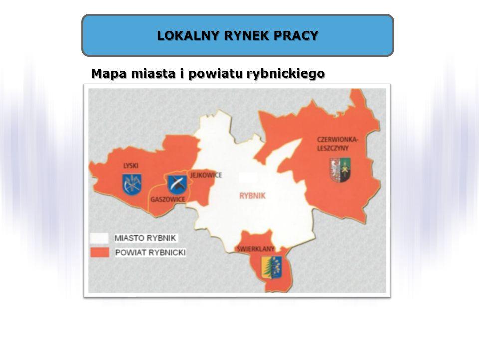 LOKALNY RYNEK PRACY Mapa miasta i powiatu rybnickiego