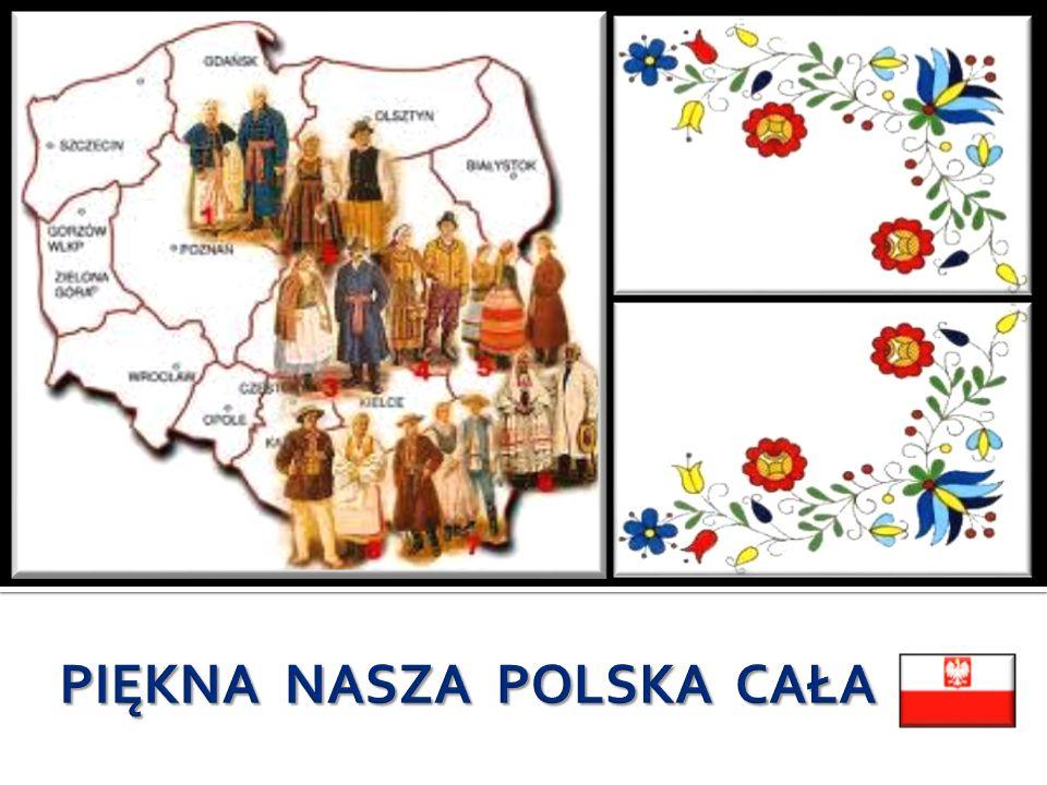 FOLKLOR Do folkloru danego obszaru zalicza się całą twórczość ludową : muzykę, tańce, mowę (gwarę), pieśni, stroje rękodzieła.