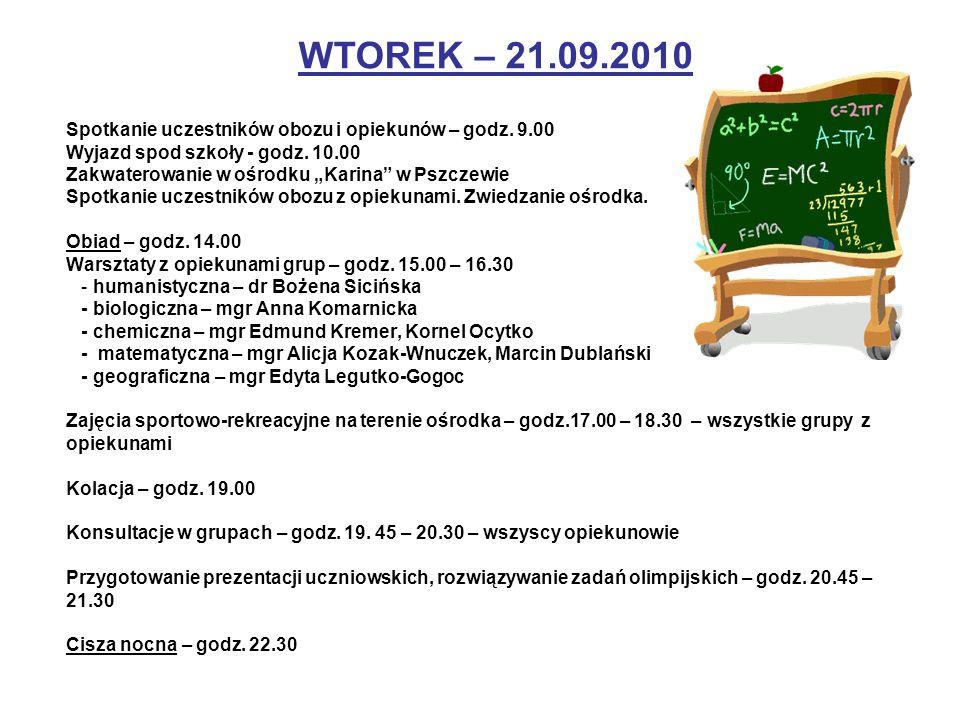 Spotkanie uczestników obozu i opiekunów – godz. 9.00 Wyjazd spod szkoły - godz. 10.00 Zakwaterowanie w ośrodku Karina w Pszczewie Spotkanie uczestnikó