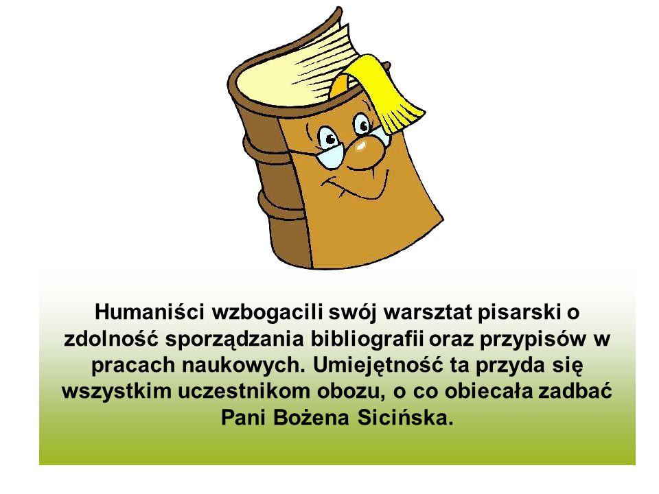 Humaniści wzbogacili swój warsztat pisarski o zdolność sporządzania bibliografii oraz przypisów w pracach naukowych. Umiejętność ta przyda się wszystk