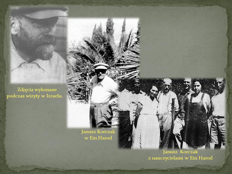 Zdjęcia wykonane podczas wizyty w Izraelu. Janusz Korczak w Ein Harod Janusz Korczak z nauczycielami w Ein Harod