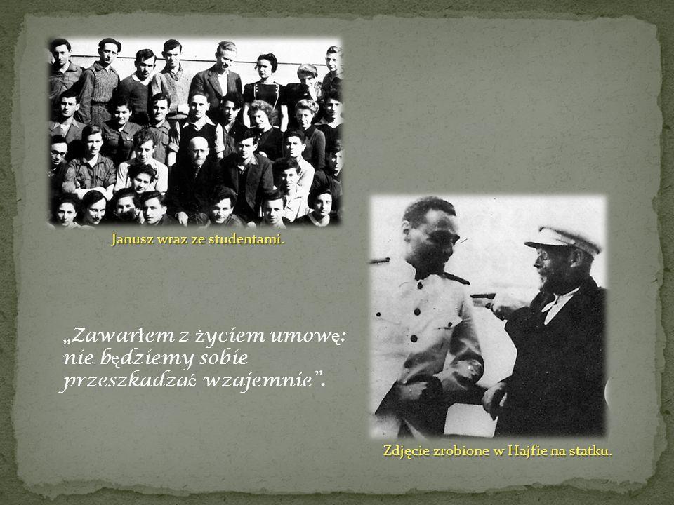 Janusz wraz ze studentami. Zdjęcie zrobione w Hajfie na statku. Zawar ł em z ż yciem umow ę : nie b ę dziemy sobie przeszkadza ć wzajemnie.