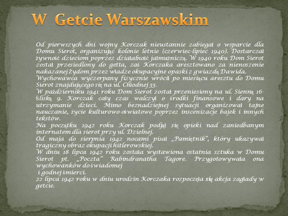 Od pierwszych dni wojny Korczak nieustannie zabiega ł o wsparcie dla Domu Sierot, organizuj ą c kolonie letnie (czerwiec-lipiec 1940). Dostarcza ł ż y