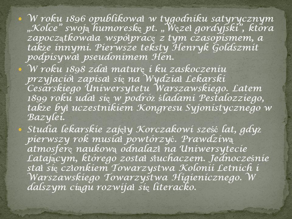 W roku 1896 opublikowa ł w tygodniku satyrycznym Kolce swoj ą humoresk ę pt. W ę ze ł gordyjski, która zapocz ą tkowa ł a wspó ł prac ę z tym czasopis