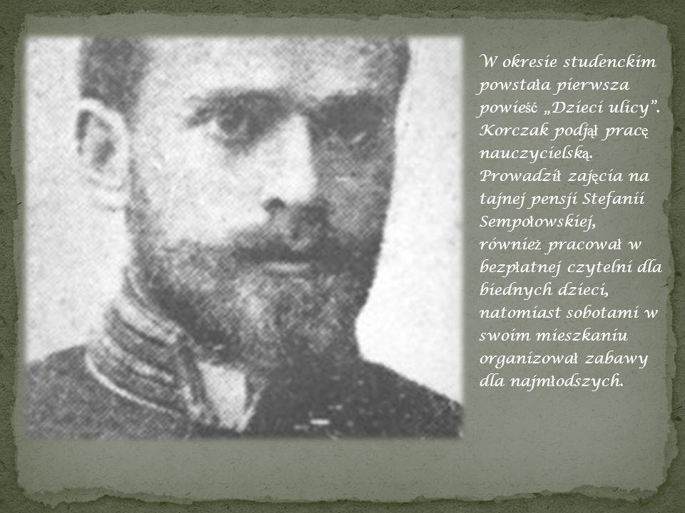 Zawsze pami ę tajcie o Januszu Korczaku – mo ż e nawet najpi ę kniejszej, najszlachetniejszej postaci w naszej literaturze.
