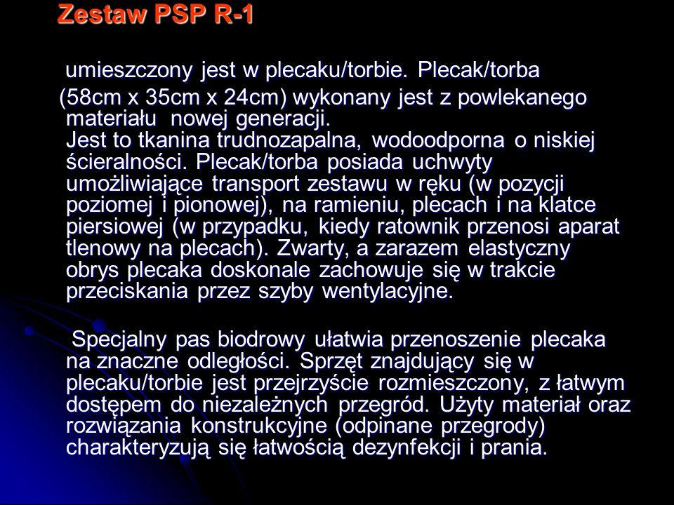 Zestaw PSP R-1 Zestaw PSP R-1 umieszczony jest w plecaku/torbie. Plecak/torba umieszczony jest w plecaku/torbie. Plecak/torba (58cm x 35cm x 24cm) wyk