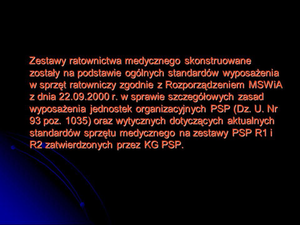 Zestawy ratownictwa medycznego skonstruowane zostały na podstawie ogólnych standardów wyposażenia w sprzęt ratowniczy zgodnie z Rozporządzeniem MSWiA