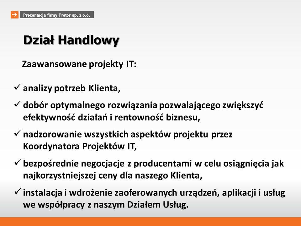 www.pretor.pl Relacje z klientami Prezentacja firmy Pretor sp. z o.o.