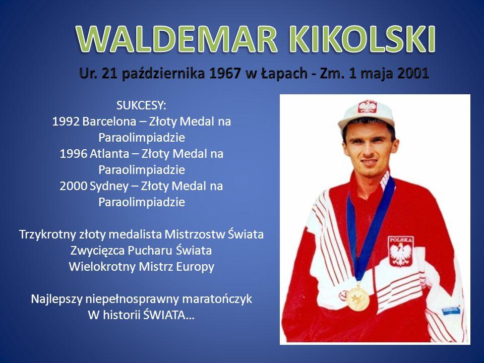 SUKCESY: 1992 Barcelona – Złoty Medal na Paraolimpiadzie 1996 Atlanta – Złoty Medal na Paraolimpiadzie 2000 Sydney – Złoty Medal na Paraolimpiadzie Trzykrotny złoty medalista Mistrzostw Świata Zwycięzca Pucharu Świata Wielokrotny Mistrz Europy Najlepszy niepełnosprawny maratończyk W historii ŚWIATA…