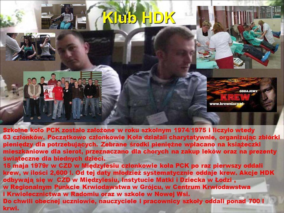 Klub HDK Szkolne koło PCK zostało założone w roku szkolnym 1974/1975 i liczyło wtedy 63 członków. Początkowo członkowie Koła działali charytatywnie, o
