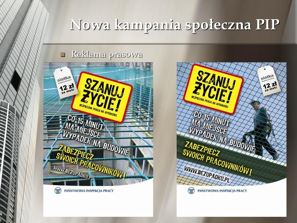 Nowa kampania społeczna PIP Reklama prasowa Reklama prasowa