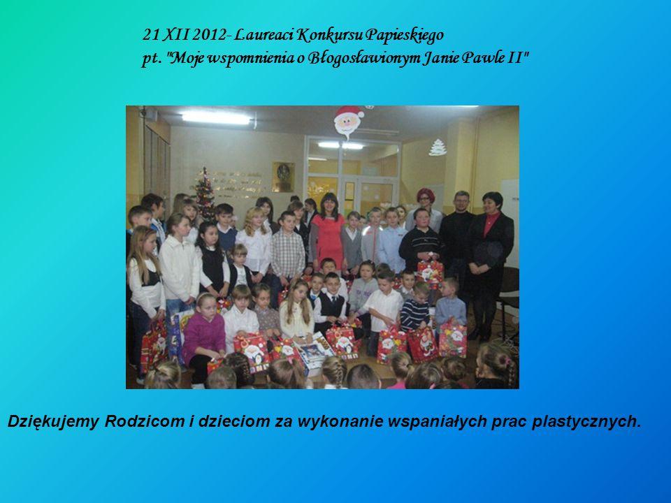 21 XII 2012- Laureaci Konkursu Papieskiego pt.