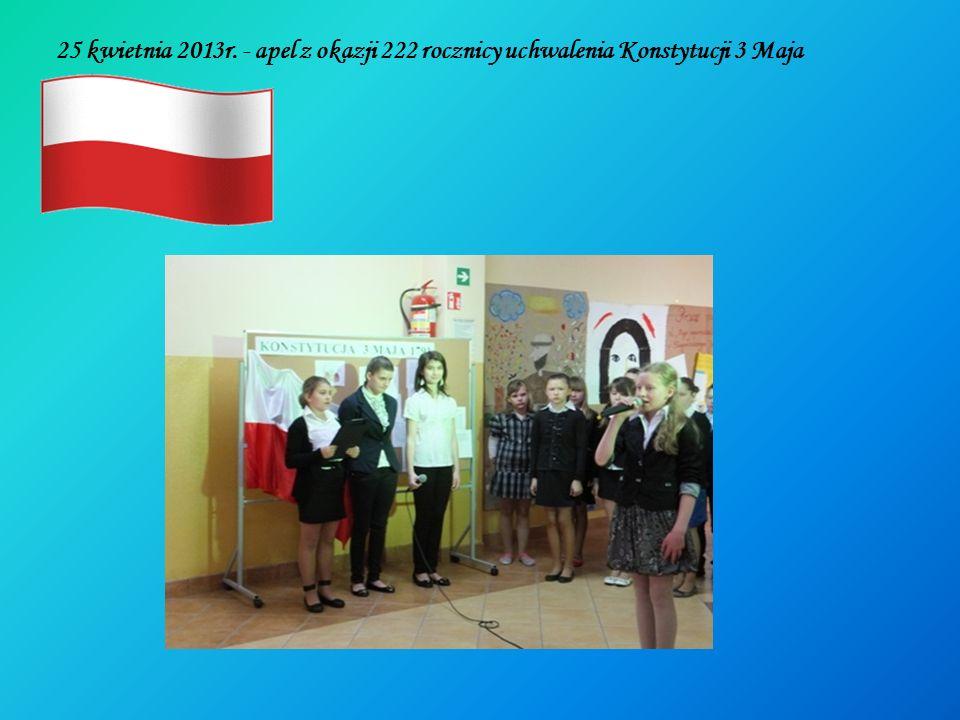 25 kwietnia 2013r. - apel z okazji 222 rocznicy uchwalenia Konstytucji 3 Maja