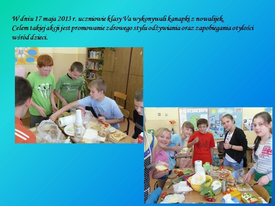 W dniu 17 maja 2013 r. uczniowie klasy Va wykonywali kanapki z nowalijek. Celem takiej akcji jest promowanie zdrowego stylu odżywiania oraz zapobiegan