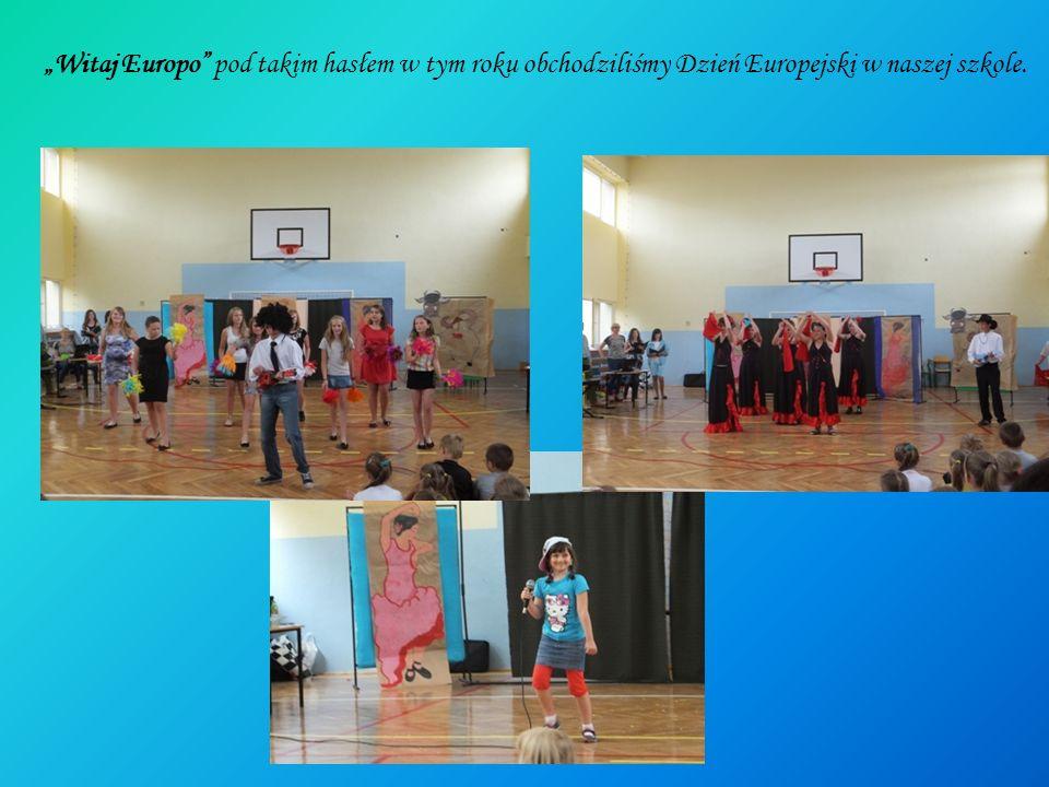 Witaj Europo pod takim hasłem w tym roku obchodziliśmy Dzień Europejski w naszej szkole.