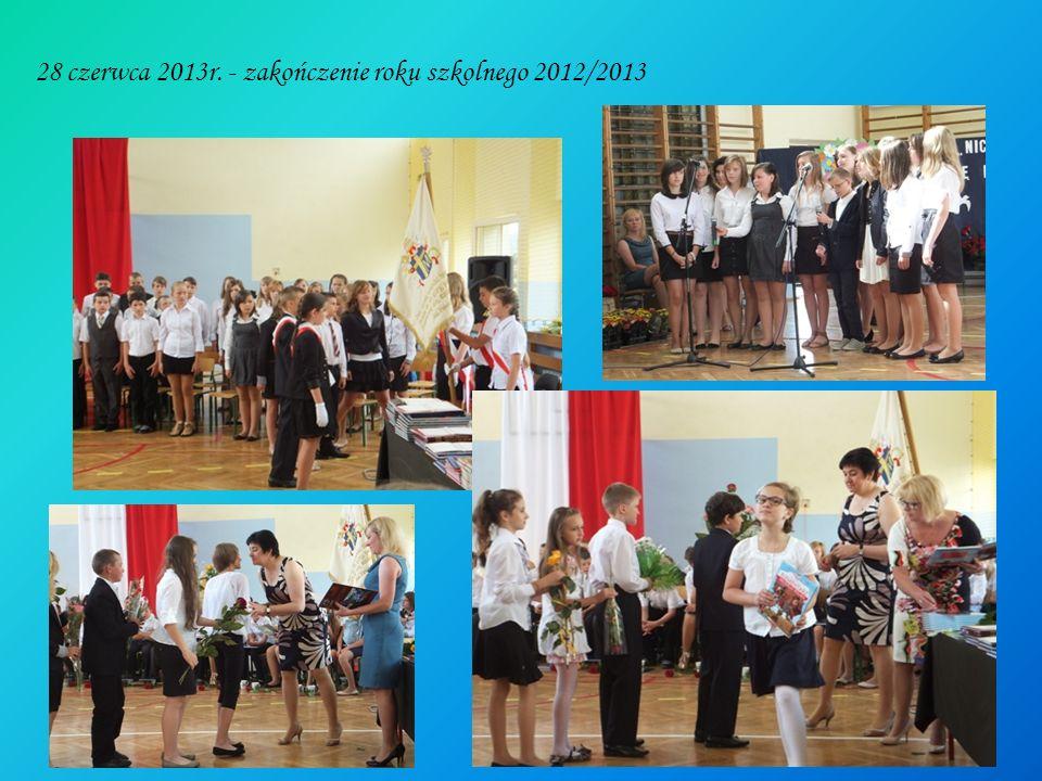28 czerwca 2013r. - zakończenie roku szkolnego 2012/2013