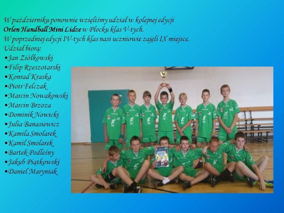 W październiku ponownie wzięliśmy udział w kolejnej edycji Orlen Handball Mini Lidze w Płocku klas V-tych. W poprzedniej edycji IV-tych klas nasi uczn
