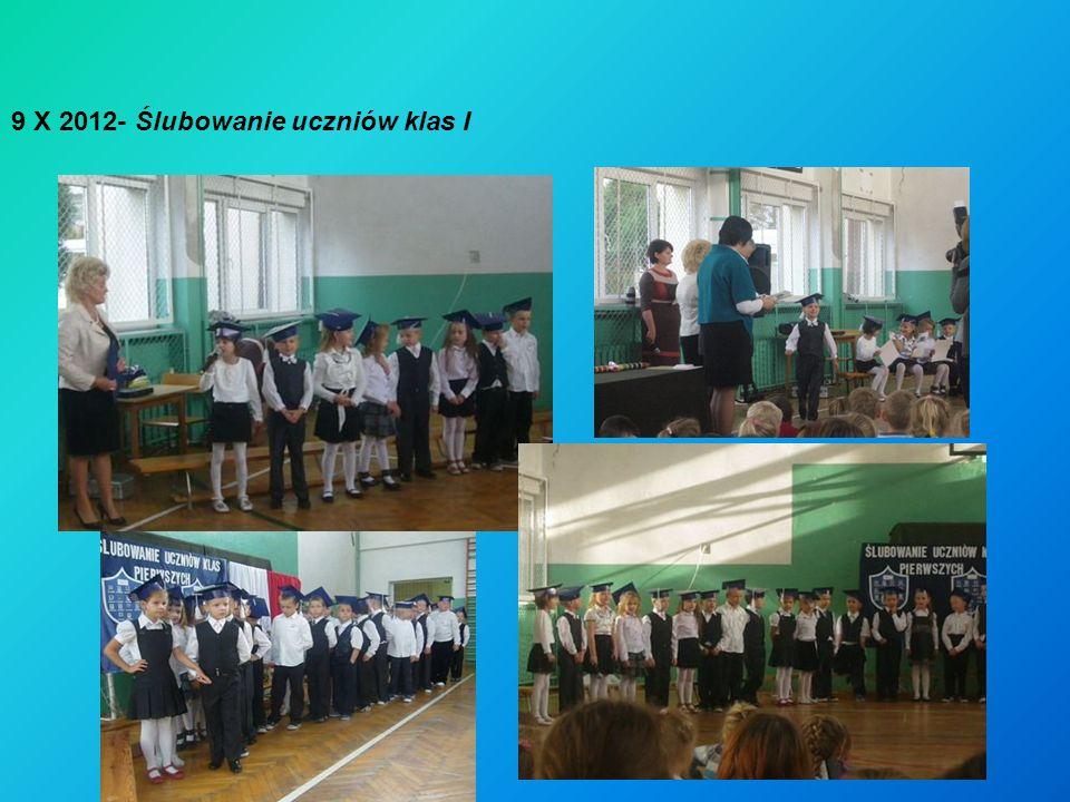 9 X 2012- Ślubowanie uczniów klas I
