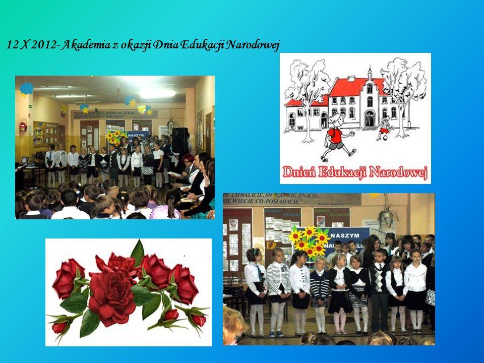24 X 2012- Akademia z okazji święta patrona szkoły