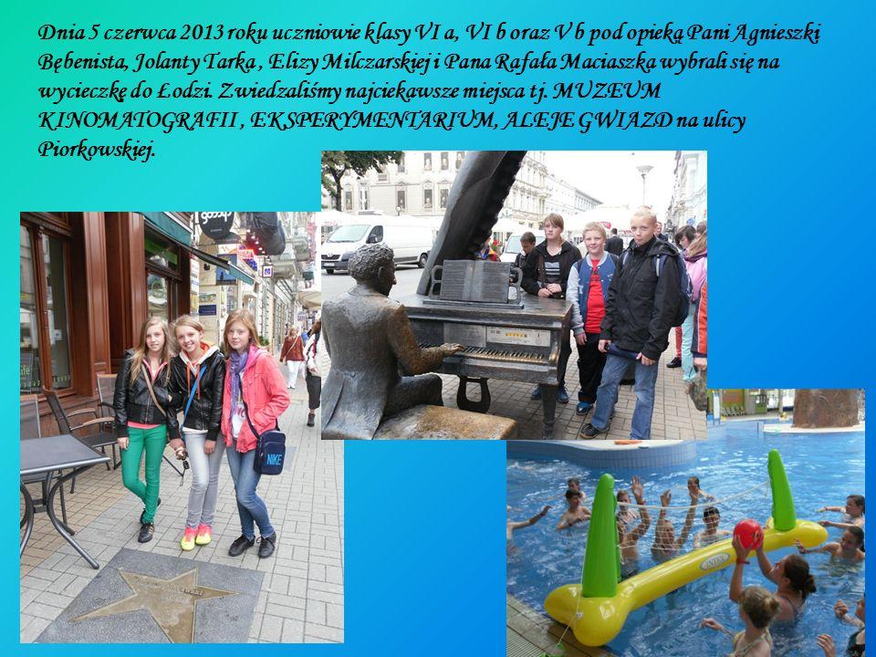 Dnia 5 czerwca 2013 roku uczniowie klasy VI a, VI b oraz V b pod opieką Pani Agnieszki Bębenista, Jolanty Tarka, Elizy Milczarskiej i Pana Rafała Maci